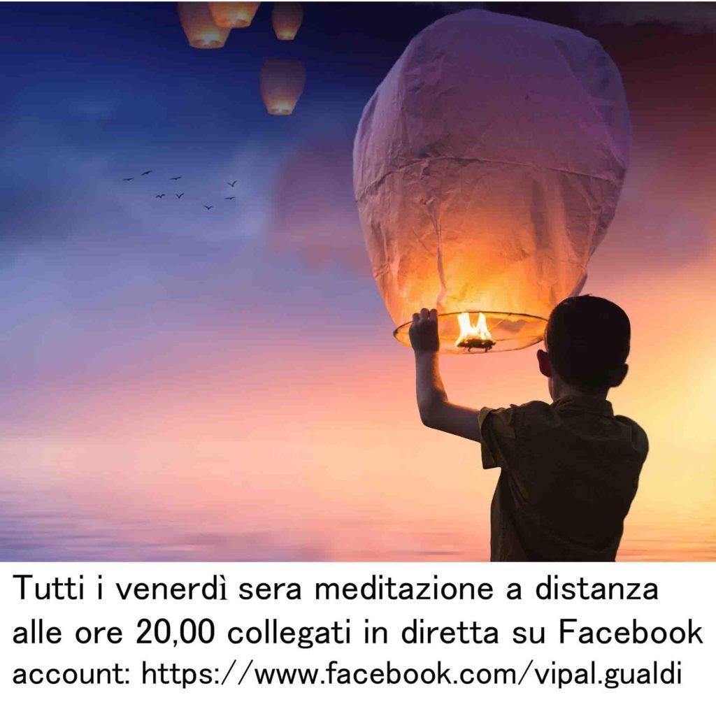 gruppo del venerdì meditazione a distanza diretta facebook Vipal Antonio Gianfranco Gualdi B&B & Meditation Center Zorba Il Buddha Passerano Marmorito Asti account https://www.facebook.com/vipal.gualdi