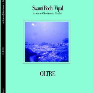 Fronte copertina libro silloge Oltre collana gli unicorni edizioni Pedrazzi autore Vipal Antonio Gianfranco Gualdi