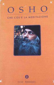 """Libro """" La meditazione secondo Osha"""" Vipal Antonio Gianfranco Gualdi Centro meditazione Zorba Il Buddha Passerano Marmorito (AT)"""