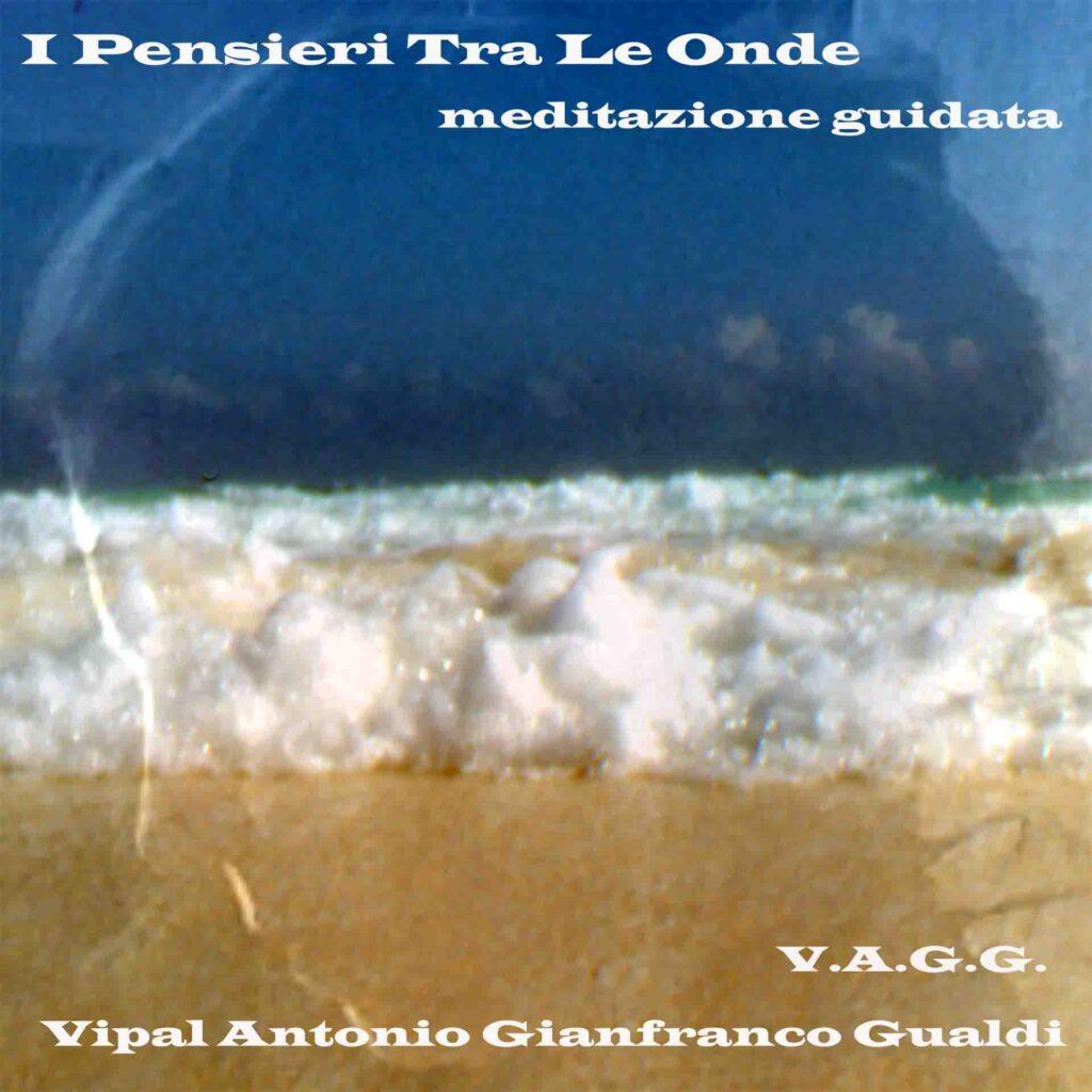 I Pensieri tra le onde meditazione guidata Vipal Antonio