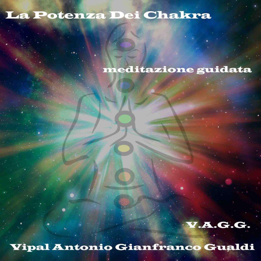 La potenza dei chakra meditazione guidata di consapevolezza Vipal Antonio Gianfranco Gualdi