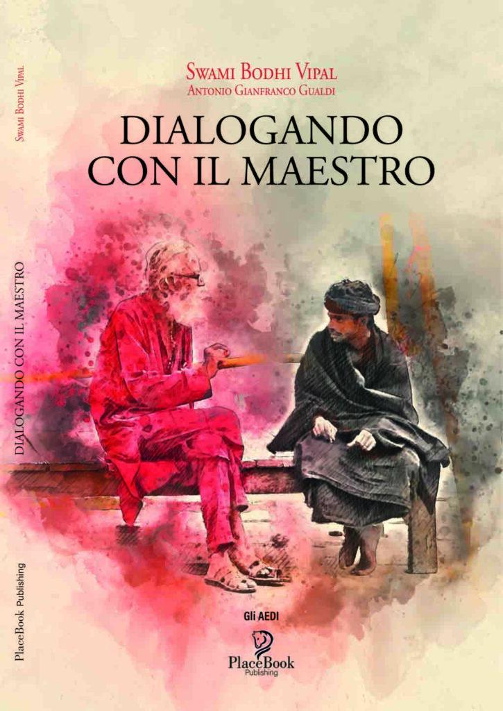 Copertina fronte romanzo Dialogando Con Il Maestro di Vipal Antonio Gianfranco Gualdi