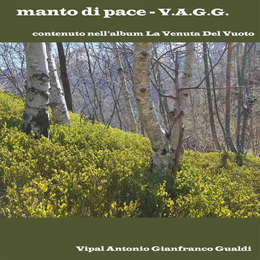 """Copertina traccia """" Manto di pace"""" La venuta del vuoto di V.A.G.G. Vipal Antonio Gianfranco Gualdi"""