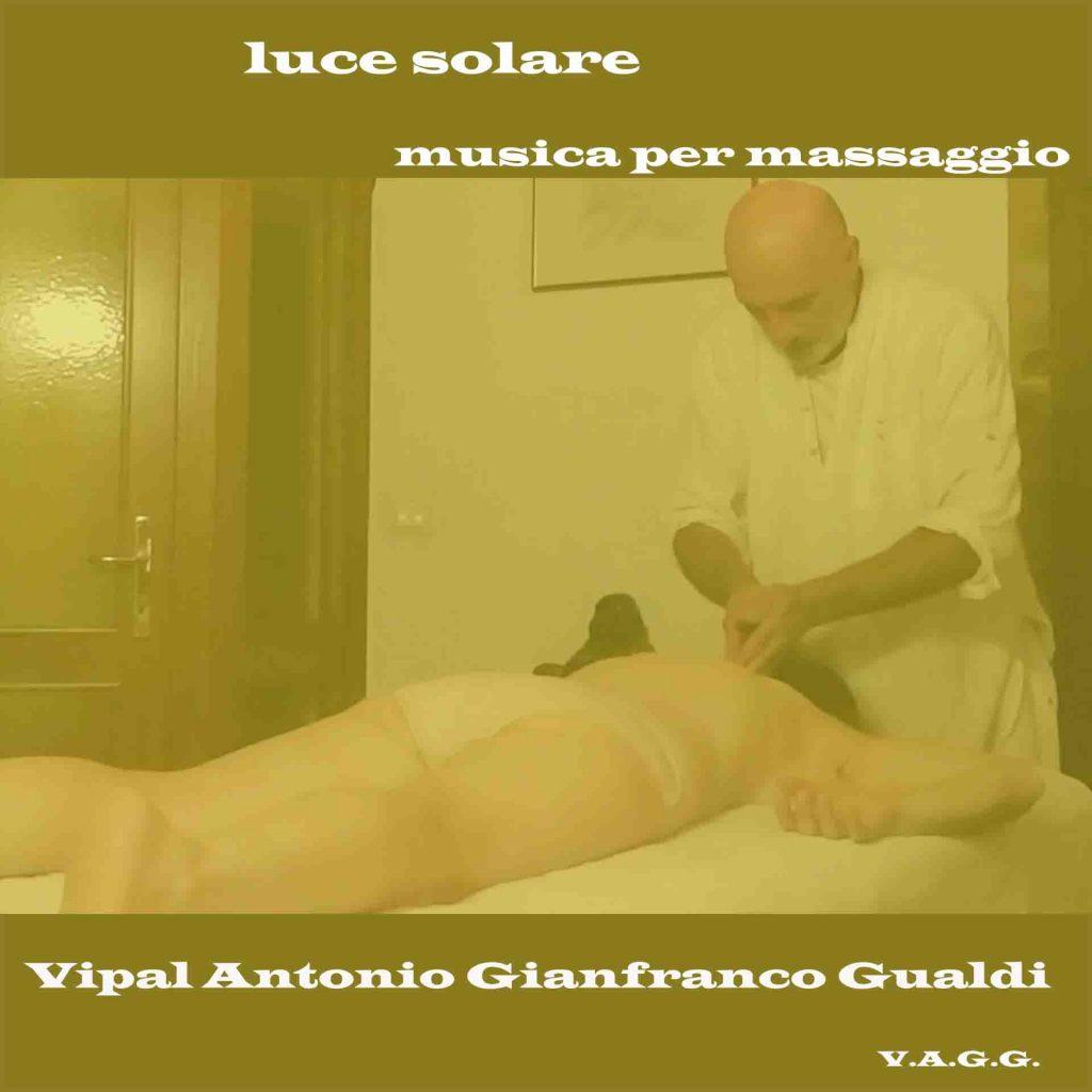 Musica per massaggio luce solare Vipal Antonio Gianfranco Gualdi V.A.G.G.